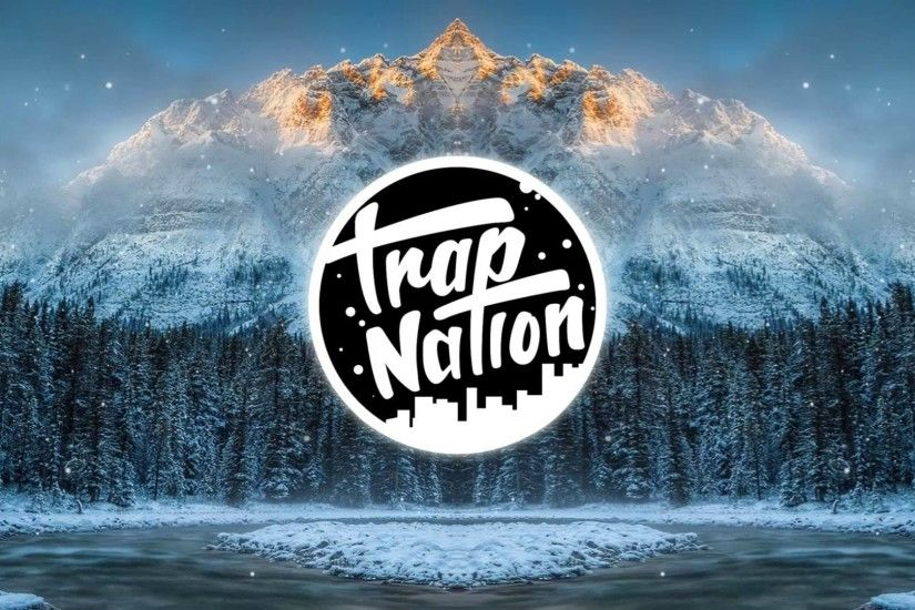 ... Download Trap Nation Wallpaper Gallery ...