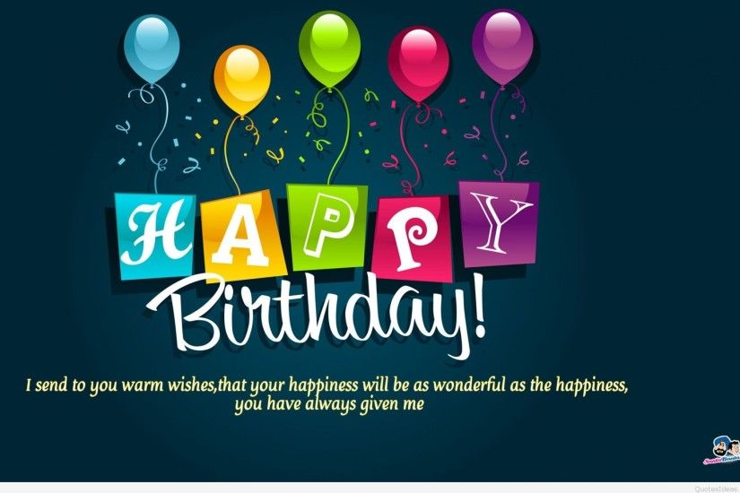 Cute background Happy Birthday sayings. d06e471377a1de15f7def60d8cf99ed3.  Happy-Birthday-Quotes-wallpaper