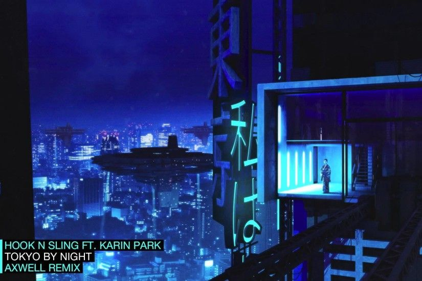 Karin Park - Tokyo By Night (Axwell Remix) - YouTube