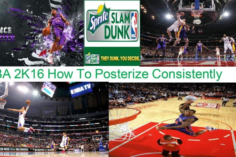 NBA 2K16 How To Posterize Consistently And Not Get Your Dunk Block