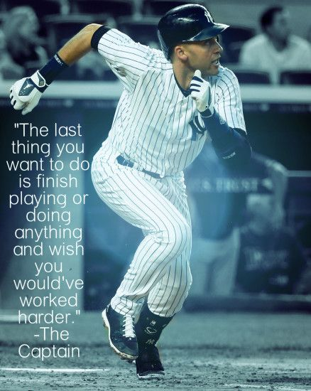 Best 25 Derek Jeter Quotes Ideas On Pinterest