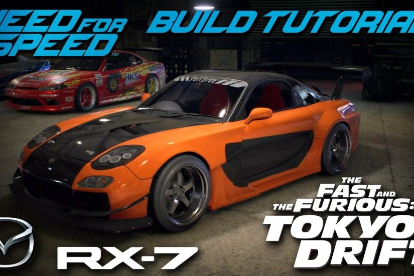 Need for Speed 2015 | Tokyo Drift Han's Mazda RX7 Build Tutorial | How To  Make - YouTube
