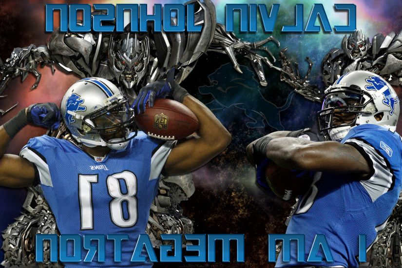 Of Calvin Johnson I Am Megatron Detroit Lions Wallpaper Detroit Lions