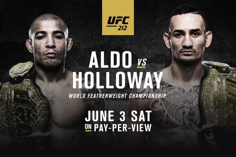 WATCH: UFC 212: Aldo vs Holloway Extended Preview