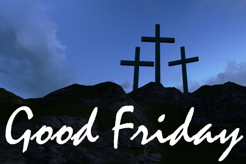 1920 x 1080 pxGood Friday 2017 Images | HD Wallpapers, Gifs, Backgrounds,  Images. Good Friday free images download.