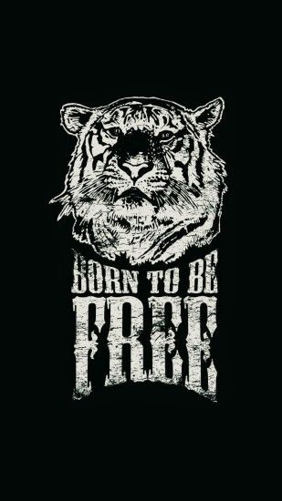Born To Be Free Tiger Illustration #iPhone #7 #wallpaper
