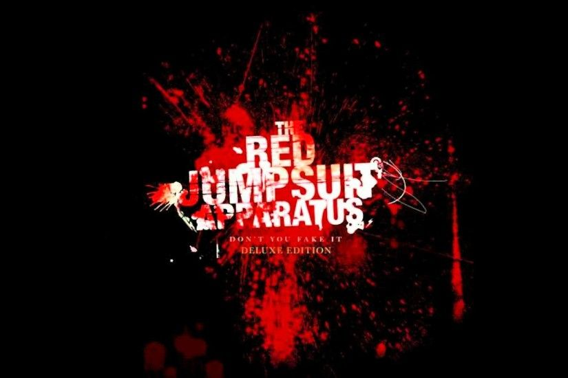 The Red Jumpsuit Apparatus - Don't You Fake It (Deluxe Edition),