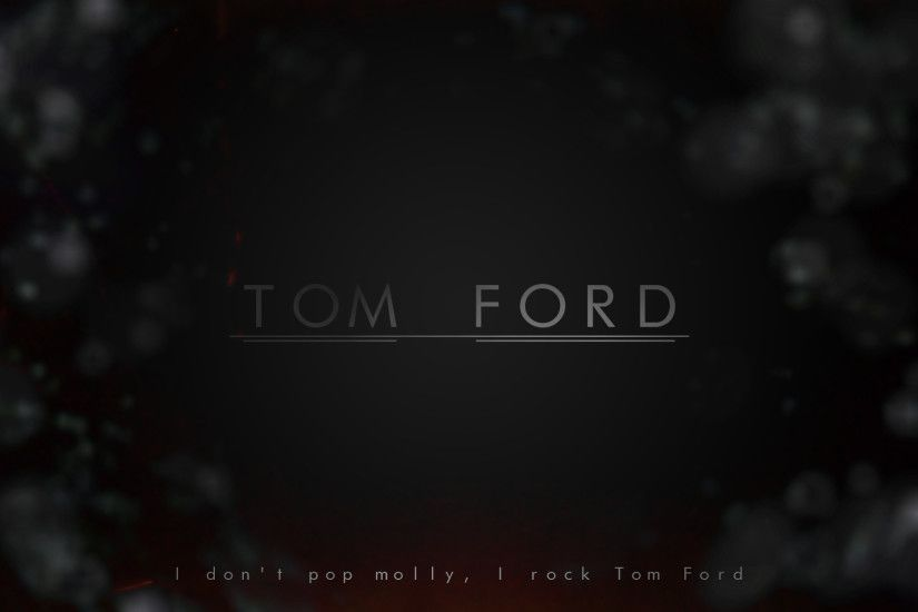 ... Tom Ford (Wallpaper) by UsmanFTW