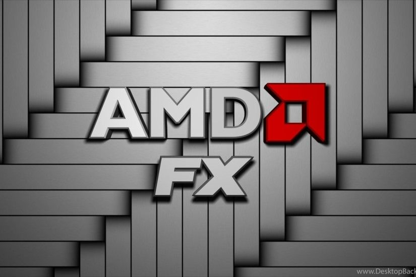 AMD FX Backgrounds Wallpapers