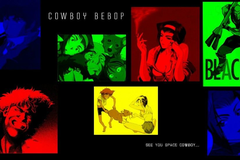 Cowboy Bebop Wallpaper collection. by TheClassyGentlemanMar 28 2014. Load 5  more images Grid view