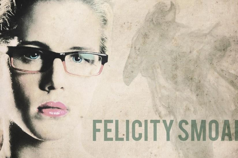 I got bored and made this wallpaper for you guys :) (P.S im madly in love  with felicity) ...