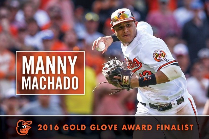 "Baltimore Orioles on Twitter: ""Manny Machado named 2016 #Rawlings  #GoldGlove finalist at 3rd base! #Birdland https://t.co/6kA3XoF9Dc"""