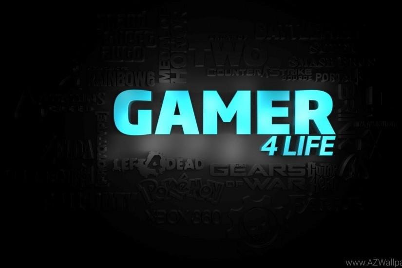 HD Best Gamer For Life Wallpapers 1080p Full Size