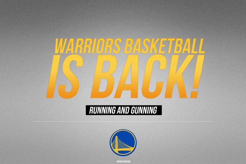 GOLDEN STATE WARRIORS Nba Basketball warriors basketball is back Wallpapers  HD / Desktop and Mobile Backgrounds