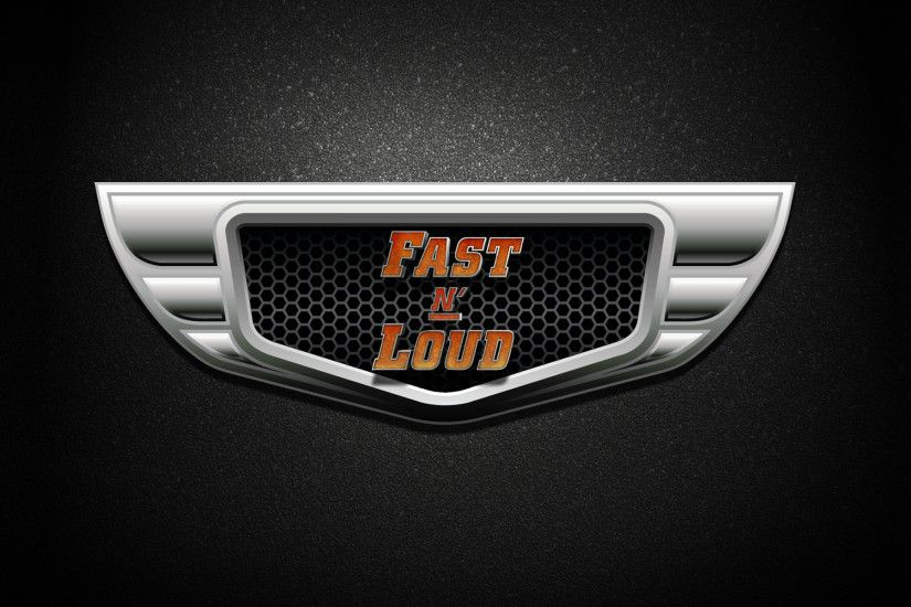 ... Fast N' Loud Wallpaper: Emblem, ...