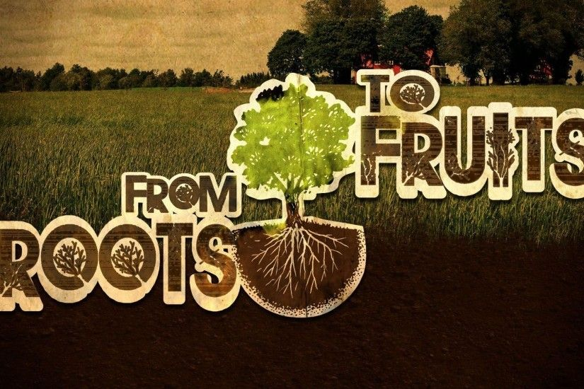 From Roots to Fruits | FSM Wallpaper 1920x1080