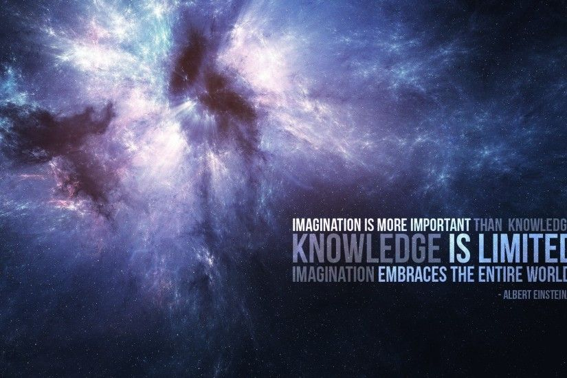 Quotes Space Outer Knowledge Albert Einsteins; quotes backgrounds love