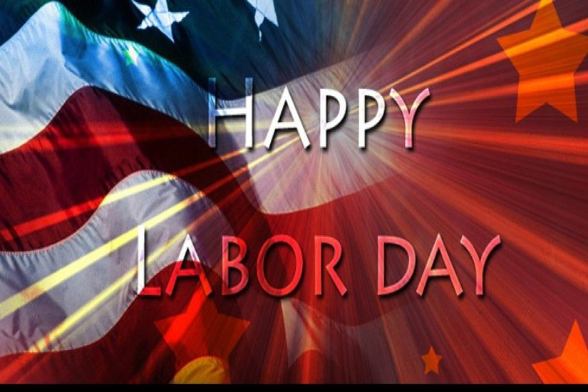 Wonderful Labor Day Wallpapers And Greetings Source · Happy Labor Day  Wallpaper 52 images