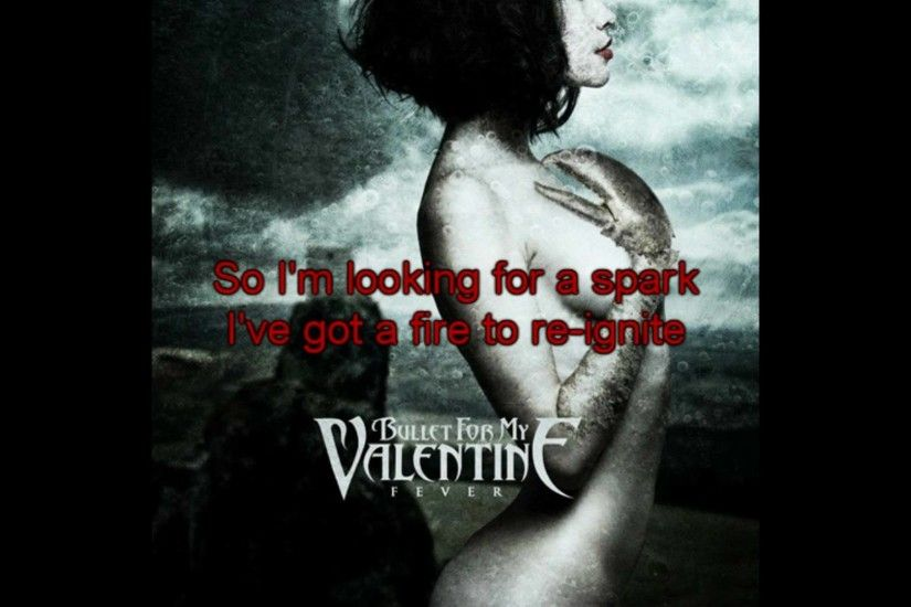 Bullet For My Valentine - Fever (Full Song with Sync. Lyrics in Video)  [High Quality]