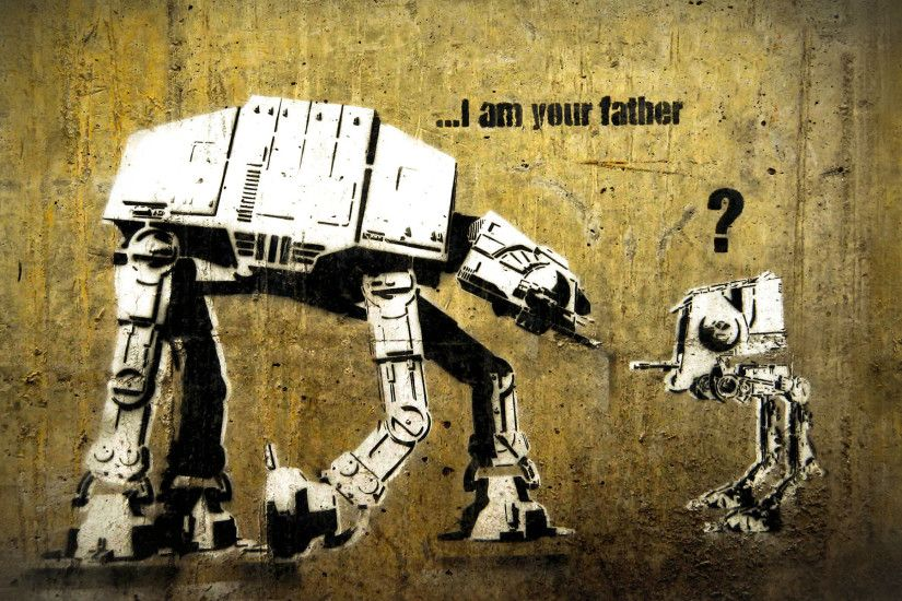 Star Wars, funny, Banksy, AT-AT, street art, AT-ST, I am your Father - Free  Wallpaper / WallpaperJam.com
