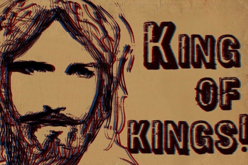 Wallpaper: Jesus, King of kings! | love