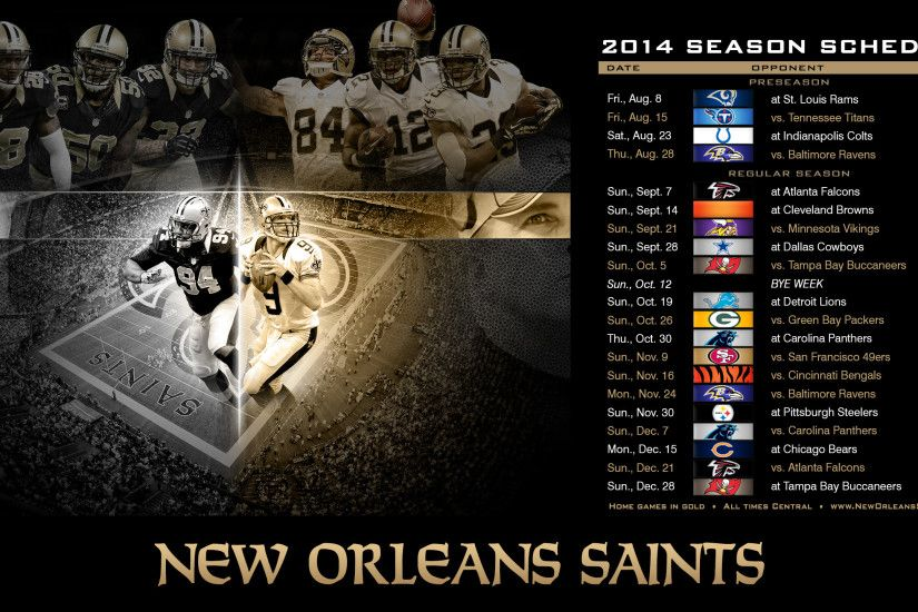 Drew Brees, Jimmy Graham, Kenny Vaccaro, Cameron Jordan, Keenan Lewis among  our 2014 wallpapers. New Orleans Saints. New Orleans Saints 2014 Schedule