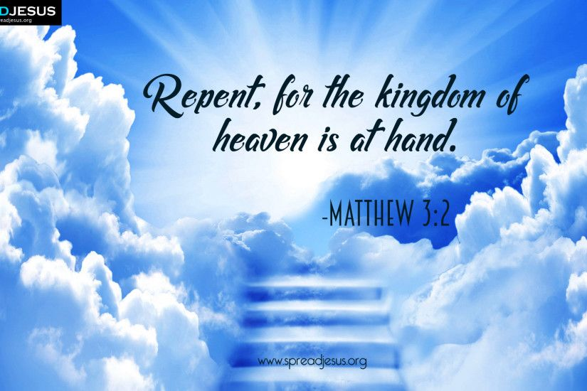 Bible Quotes HD-Wallpaper Matthew 3:2 Download Repent,for the kingdom of