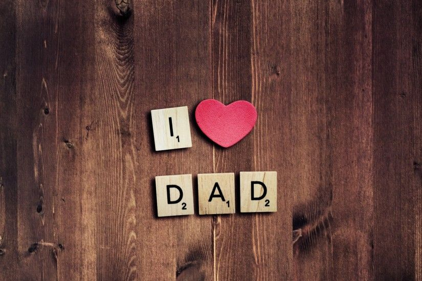Tags: I Love Dad, Love Heart ...