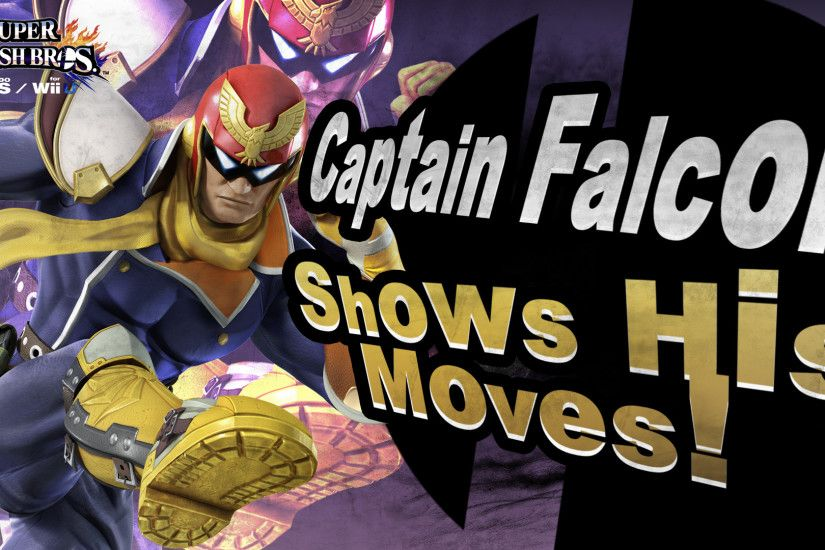 ... Captain Falcon Shows His Moves in Smash Bros.! by MaxiGamer