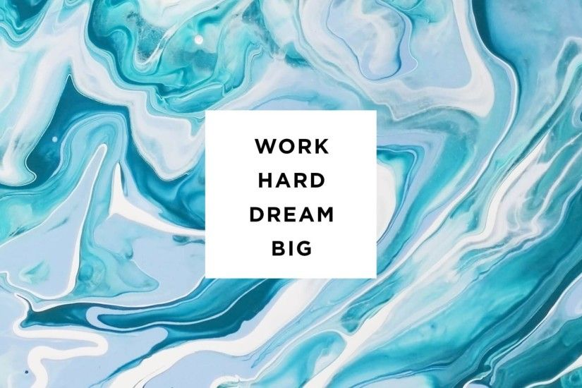Click to Download 'Work Hard Dream Big'