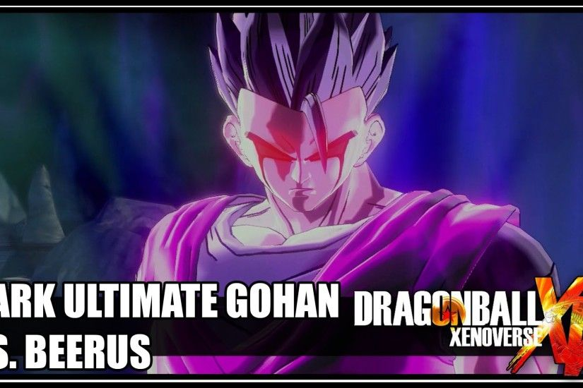 Dragon Ball Xenoverse - Dark Ultimate Gohan vs. Beerus [720p60] - YouTube