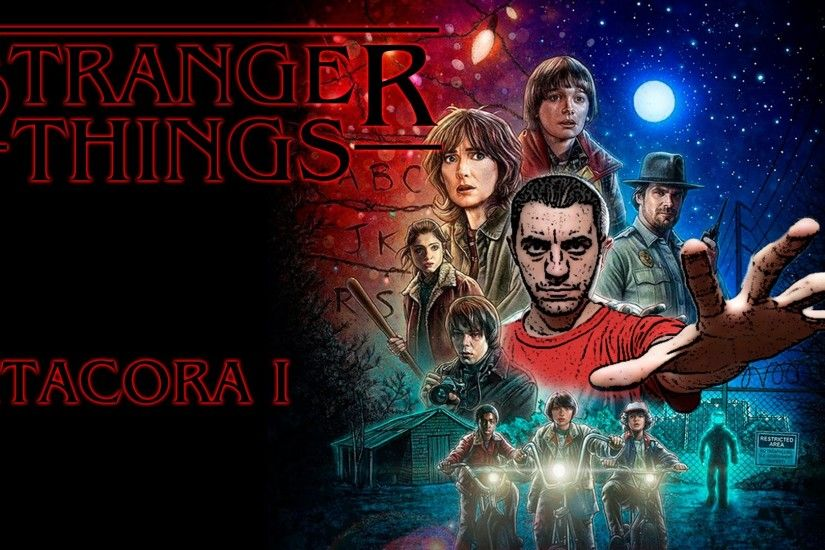 Stranger Things Critica/Review BITACORA I