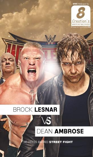 Campingboy77 0 0 Dean Ambrose VS Brock Lesnar iphone wallpaper by  Arunraj1791