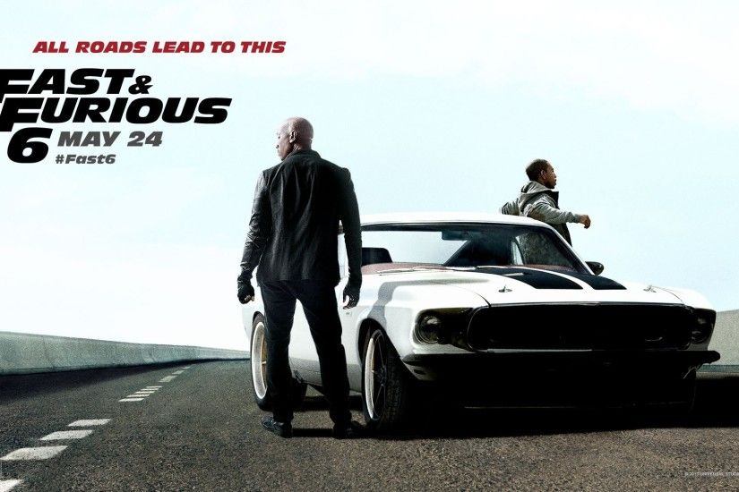 Fast & Furious 6 Desktop wallpapers Fast & Furious 6 Background