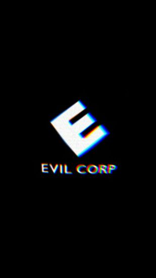 Mr. Robot - Evil Corp - Fulfilled Request [1080x1920] Need #iPhone #