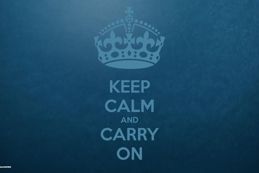 keep calm and carry on abstract blue gradient background