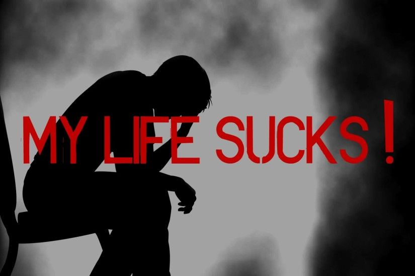 My Life Sucks Wallpaper | www.pixshark.com - Images .