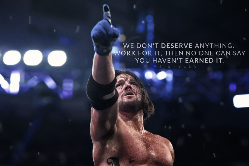 Aj Styles Quote by Sjstyles316 Aj Styles Quote by Sjstyles316