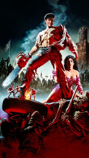 Army of Darkness Mobile Wallpaper 1080×1920