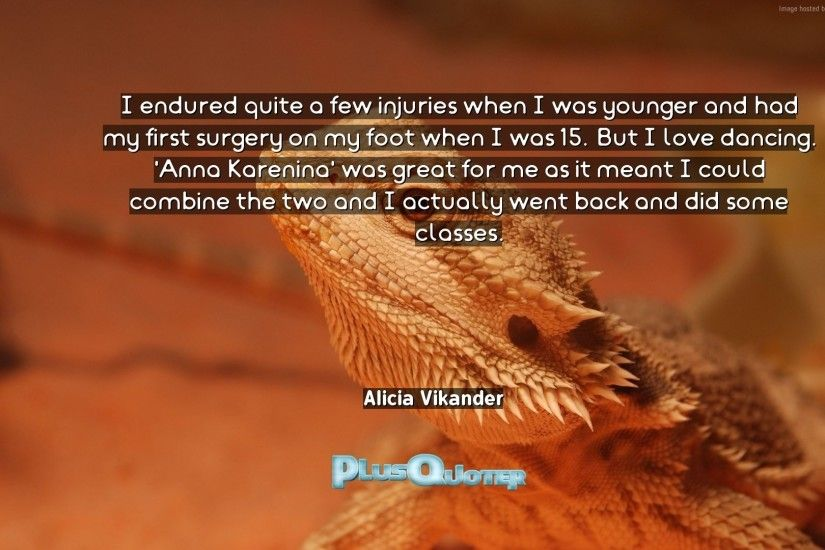 "Download Wallpaper with inspirational Quotes- ""I endured quite a few  injuries when I was"
