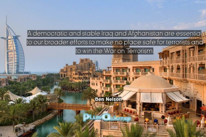 "Download Wallpaper with inspirational Quotes- ""A democratic and stable Iraq  and Afghanistan are essential. """