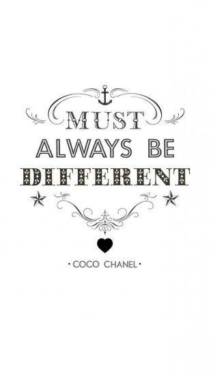 Click here to download 1080x1920 pixel Must Always Be Different Coco Chanel  Galaxy Note HD Wallpaper