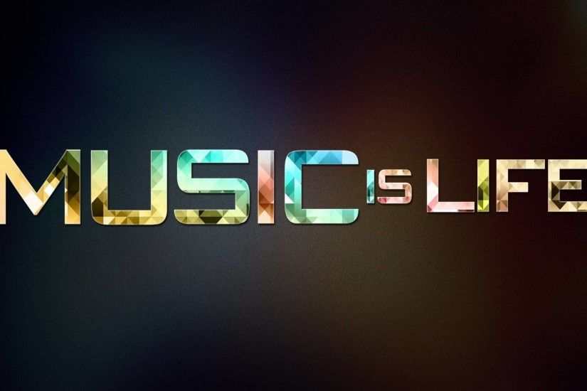 Music Is My Life Wallpaper - HD Wallpapers, HQ Photos & Desktop .