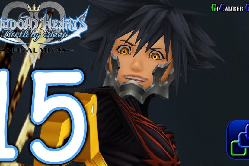 KINGDOM HEARTS HD 2.5 ReMIX Birth by Sleep Final Mix Walkthrough - Part 15  - Vanitas Ventus Ending - YouTube
