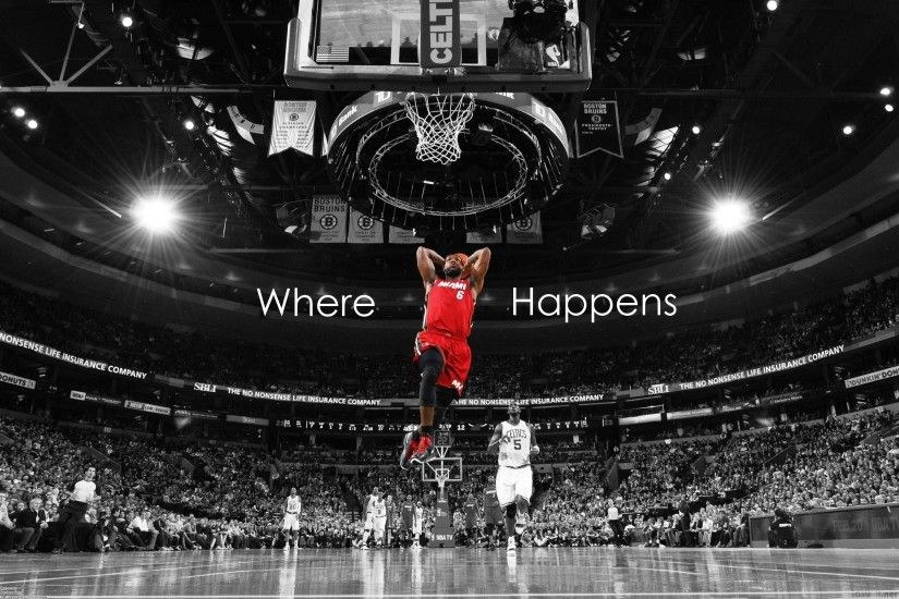lebron james wallpapers where happens