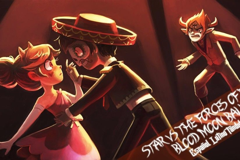 Star Vs The Forces Of Evil - Blood Moon Ball - Español Latino Fandub. -  YouTube