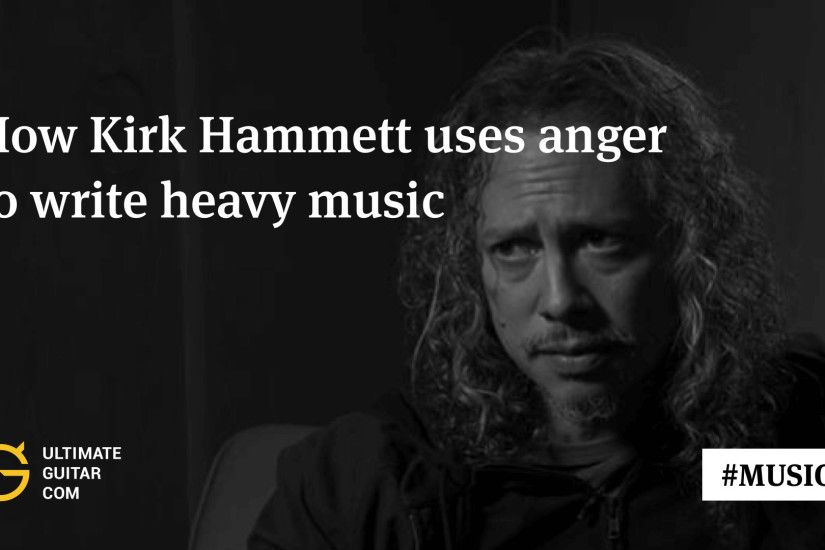 Kirk Hammett Explains How Emotional Problems Inspire Him to Write Heavy  Music | Music News @ Ultimate-Guitar.Com