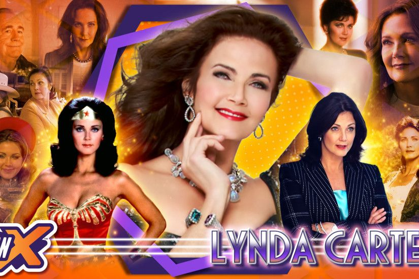 Welcome Lynda Carter to FanX® Salt Lake Comic Convention™