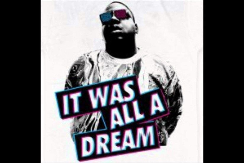 It Was All A Dream - The Notorious B.I.G. (Produced by The Money Run!) -  YouTube