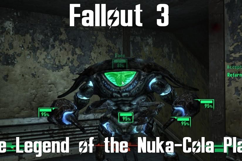 Fallout 3- The Legend of the Nuka-Cola Plant